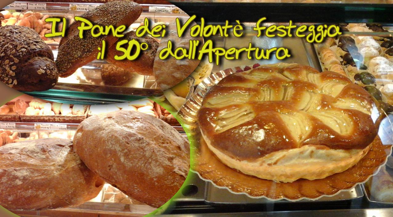 Il Pane dei Volontè festeggia i 50 anni dall'Apertura